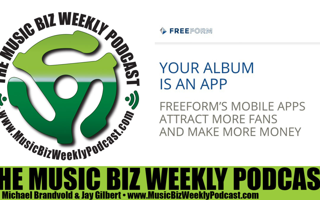 Ep. 250 We Speak with Freeform's Tim Quirk, Attract More Fans and Make More Money