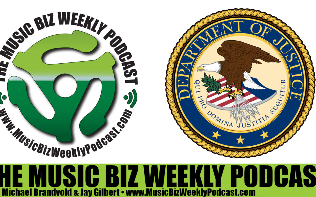 Ep. 249 We Discuss the Department of Justice ruling in the ASCAP BMI consent decrees