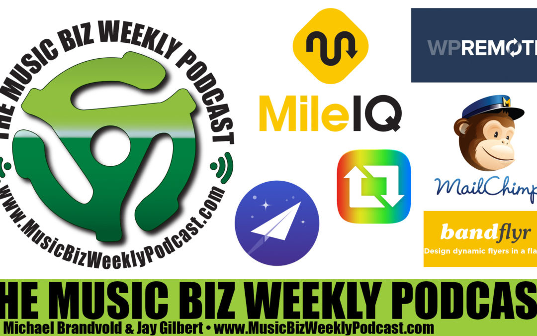 Ep. 254 Our Favorite Mobile Apps; Mailchimp, MileIQ, Bandflyr, Newton, WP Remote, Repost & More