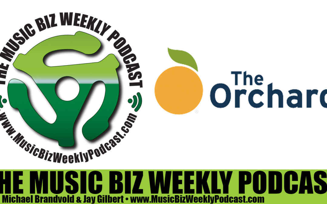 Ep. 256 Tricia Arnold from Digital Distributer THE ORCHARD Shares Insights Into Distribution