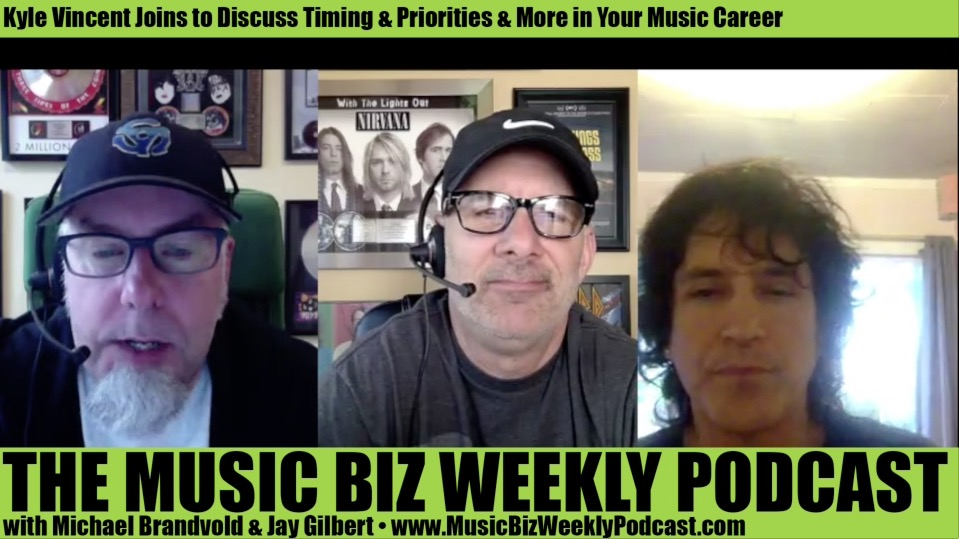 Ep. 261 Kyle Vincent Joins to Discuss Timing, Priorities & More in Your Music Career