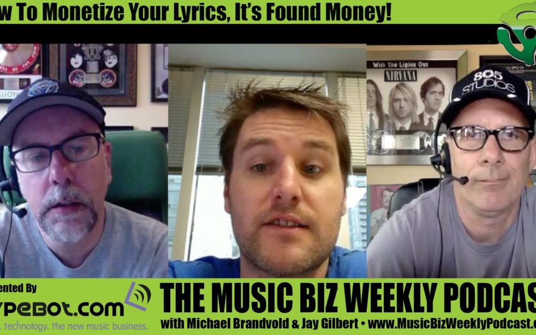 Ep. 277 How to Monetize Your Lyrics with LyricFind, It's Found Money