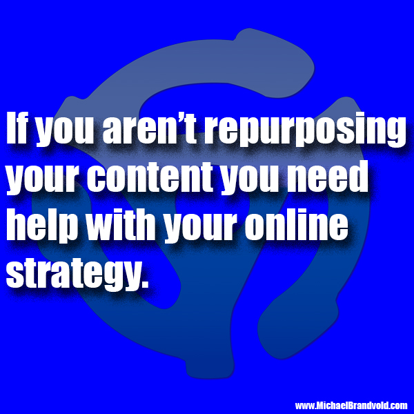 Why You Should Be Repurposing Your Content Online