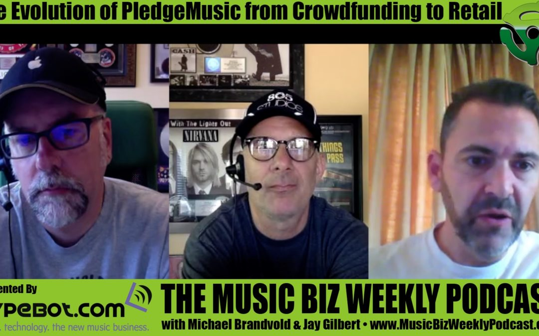 The Evolution of PledgeMusic from Crowdfunding to Retail