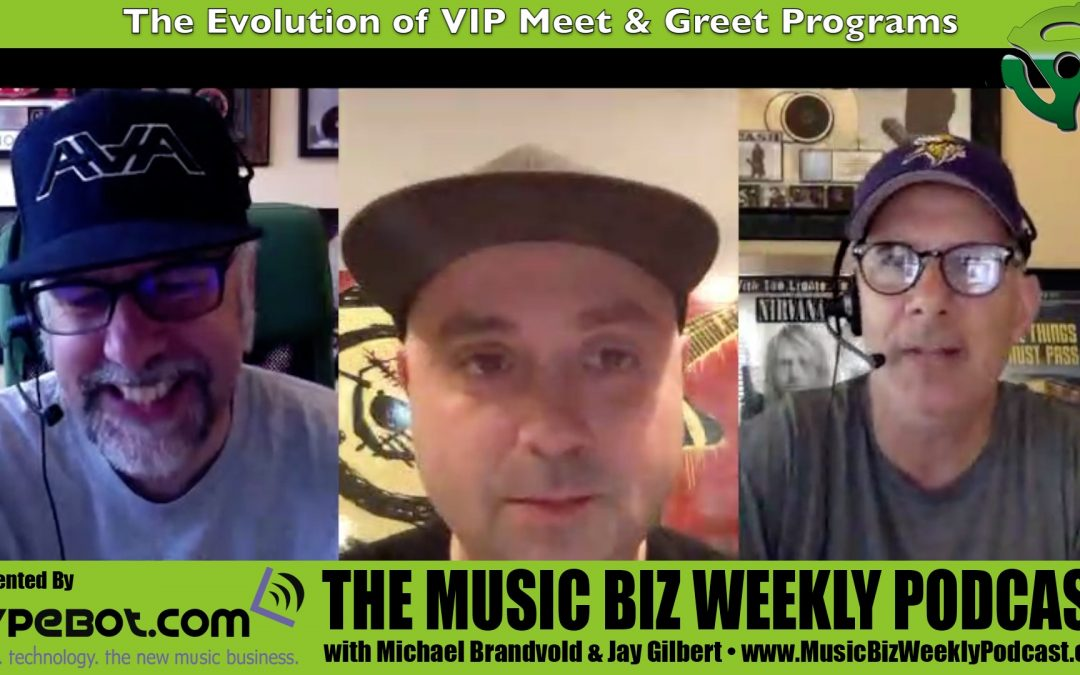Ep. 297 The Evolution of VIP Meet & Greet Programs