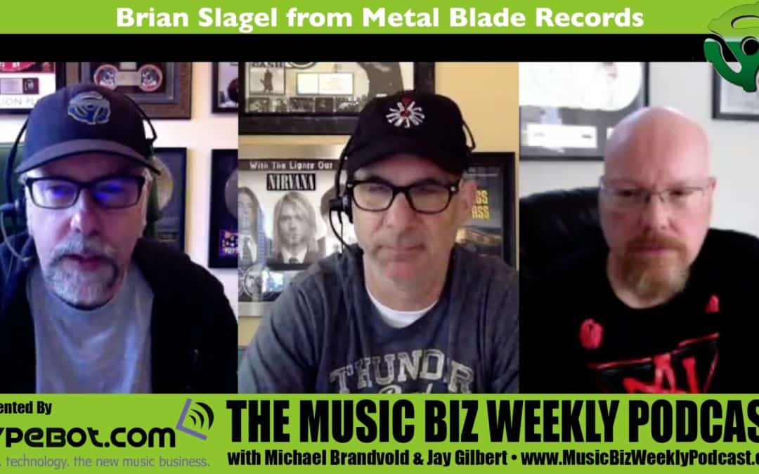 Brian Slagel from Metal Blade Records, Advice for Bands Looking to Get Signed