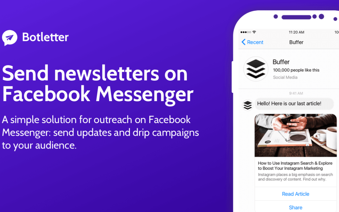 Botletter is Facebook Messenger Marketing and You Should Add it to Your Toolbox for Communicating with Your Fans