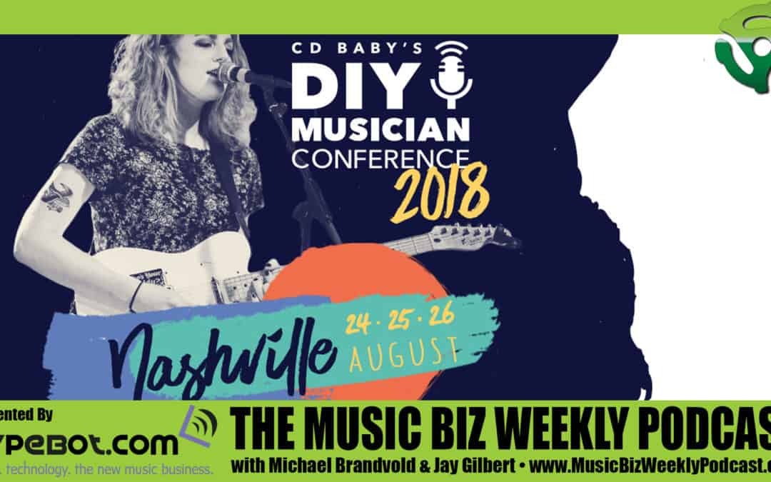 Kevin Breuner Talks About CD Baby's 2018 DIY Musician Conference