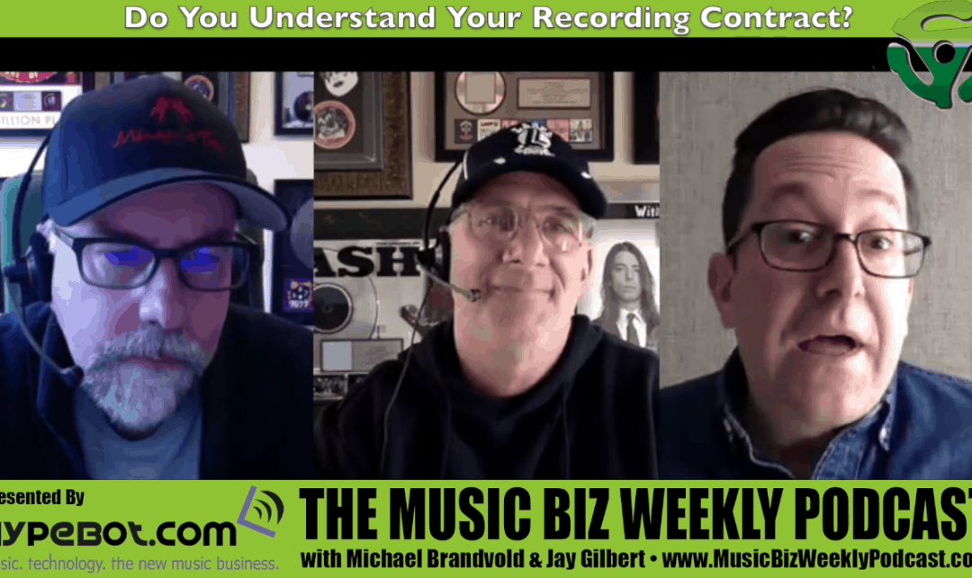 Do You Understand Your Recording Contract?