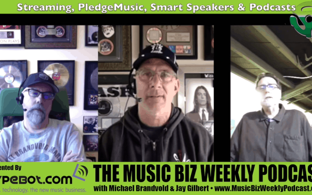 Streaming, PledgeMusic, Smart Speakers & Podcasts with Bruce from Hypebot