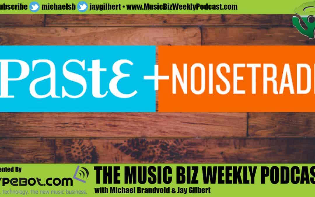 Paste Magazine Acquires Noisetrade, We Speak with Editor In Chief Josh Jackson