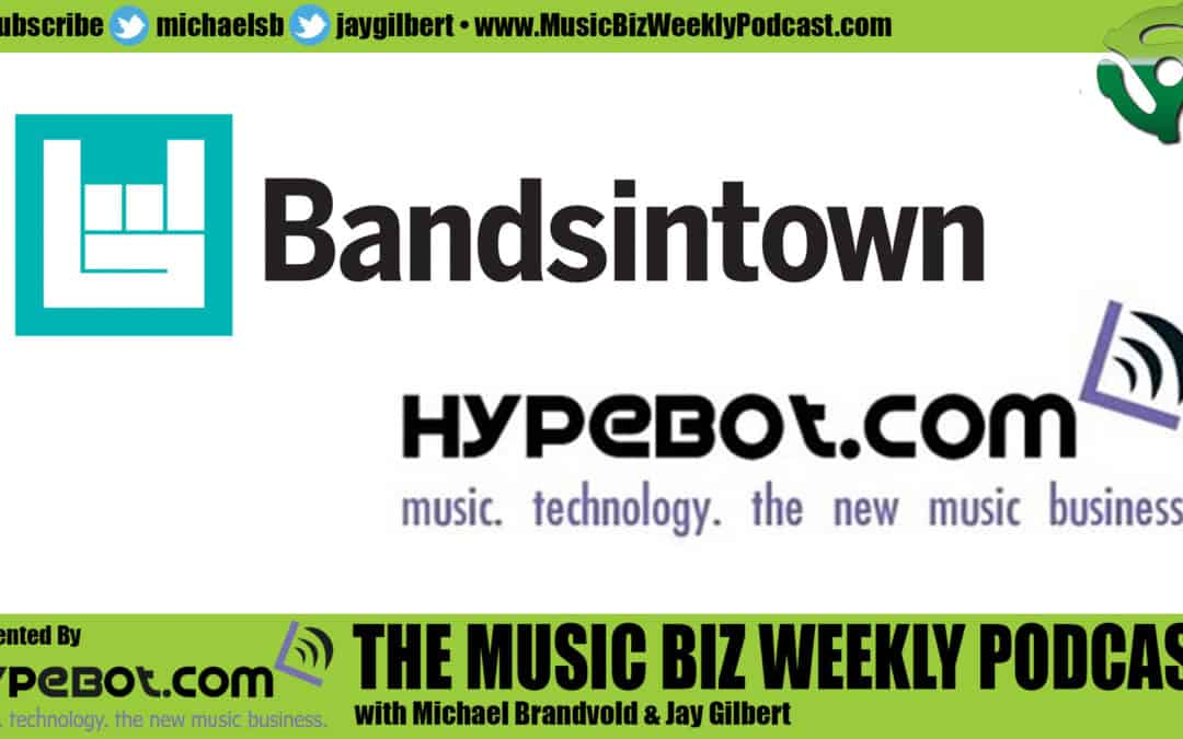 Bruce Houghton Talks About What the Future Holds for Hypebot and Bandsintown