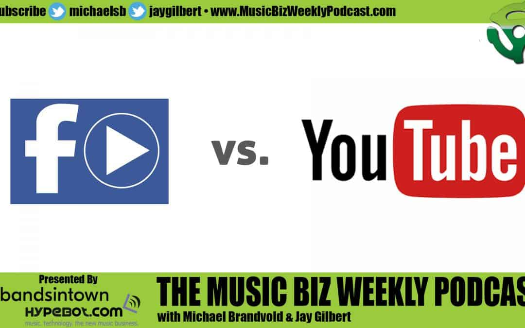 Facebook Video vs. YouTube Video How to Release Your Music Video to Both Channels