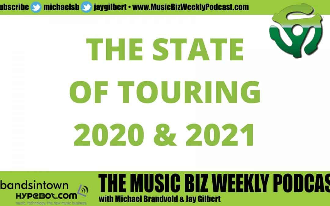 Ep. 443 The State of Touring 2020 and 2021