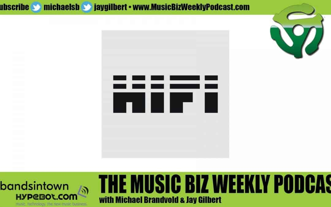 Ep. 449 HIFI, a Financial Rights Group Advocating for Artist-Centric Innovation and Transparency