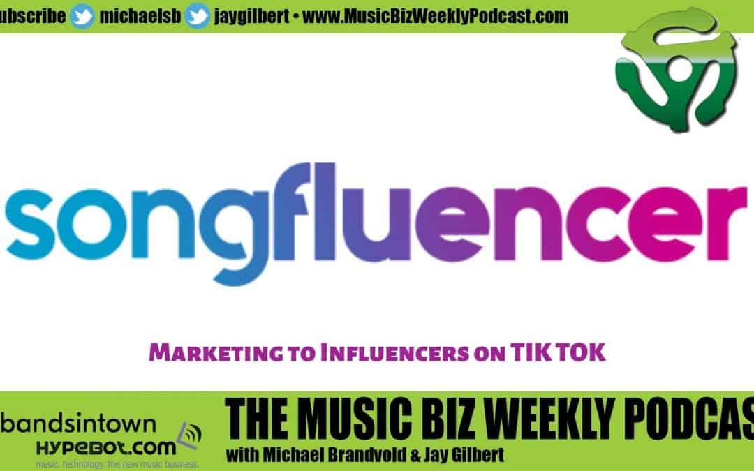 Ep. 479 How to Use Tik Tok and Market to Tik Tok Influencers