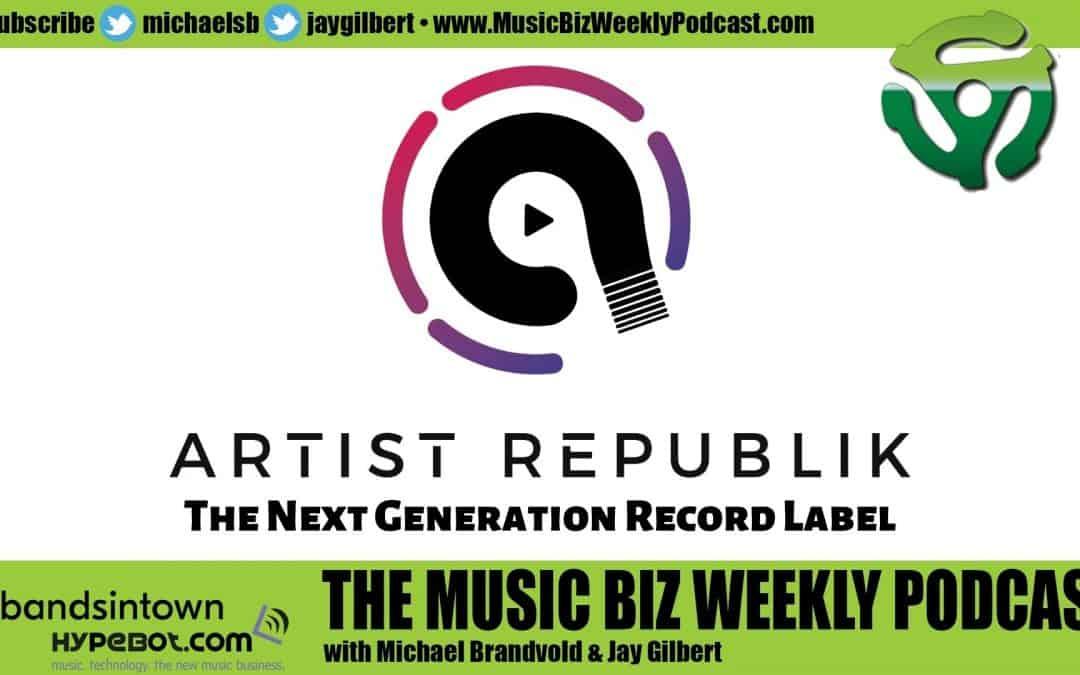 Ep. 485 Artist Republik the Next Generation Record Label