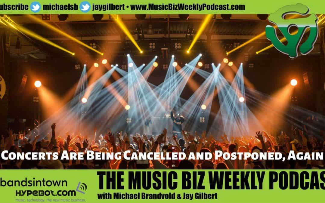 Ep. 486 Get Vaccinated! Tours and Shows are Being Cancelled and Postponed AGAIN