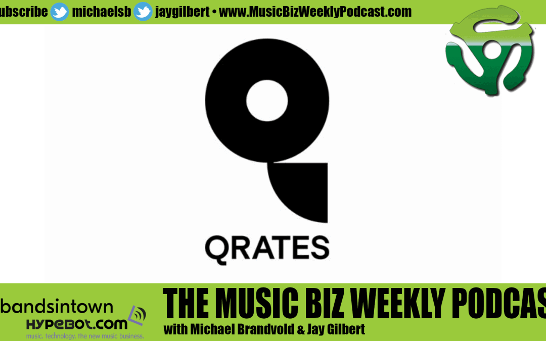 Ep. 493 Create and Crowdfund Your Next Vinyl Release with QRATES